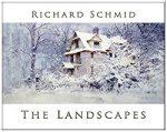 Richard Schmid - The Lanscapes