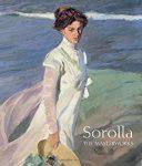 Sorolla - The Masterworks