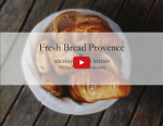Fresh Bread Provence</br><h5>Annotated Video Demo</h5>